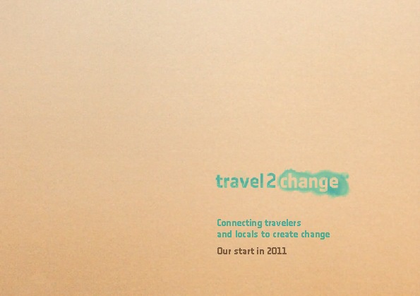 Travel2change - Our start in 2011