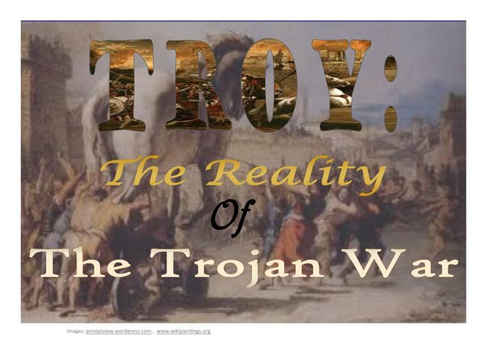 Troy: The Realtiy of the Trojan War
