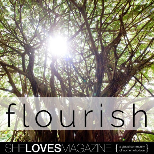 SheLoves#FLOURISH