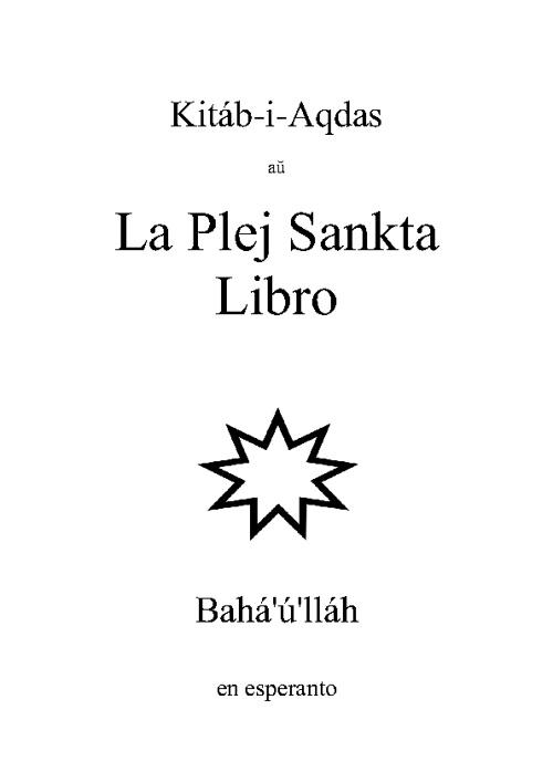 Kitáb-i-Aqdas: La Plej Sankta Libro