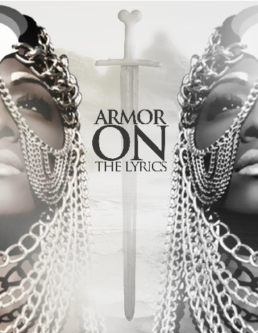 ARMOR ON: The Lyrics