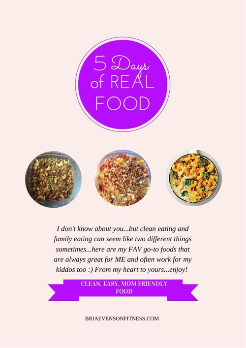 5 DAYS of REAL FOOD