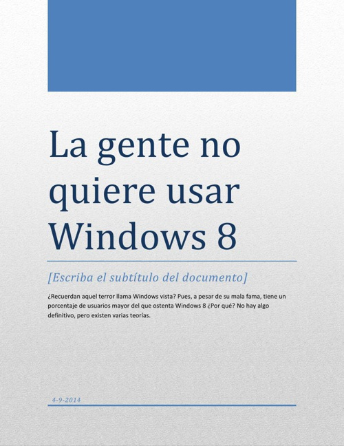 La gente no quiere usar Windows 8