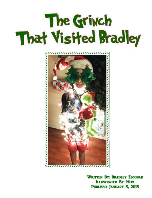 The Grinch That Visited Bradley
