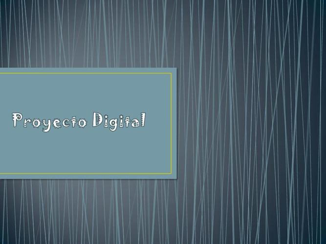 Proyecto Digital -Vicky de Grajeda