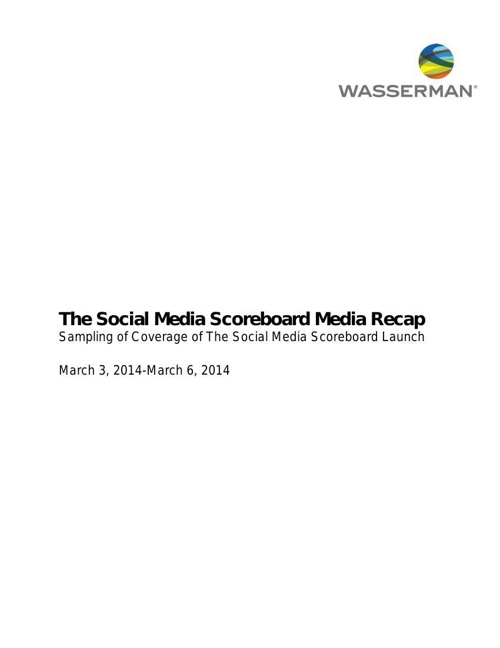 The Social Media Scoreboard Media Recap