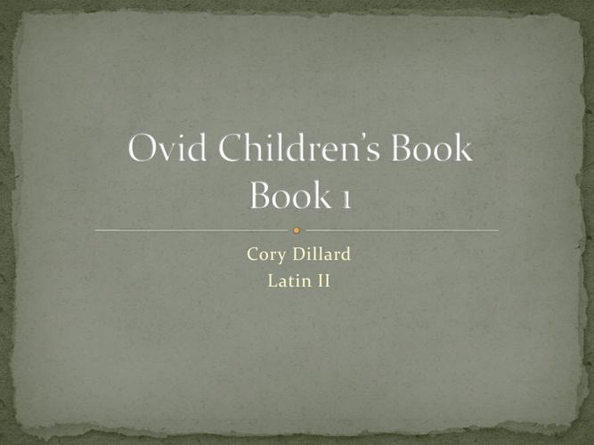 Ovid Children's Book-Cory Dillard: Latin II