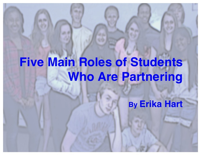 Five Main Roles of Students Who Are Partnering