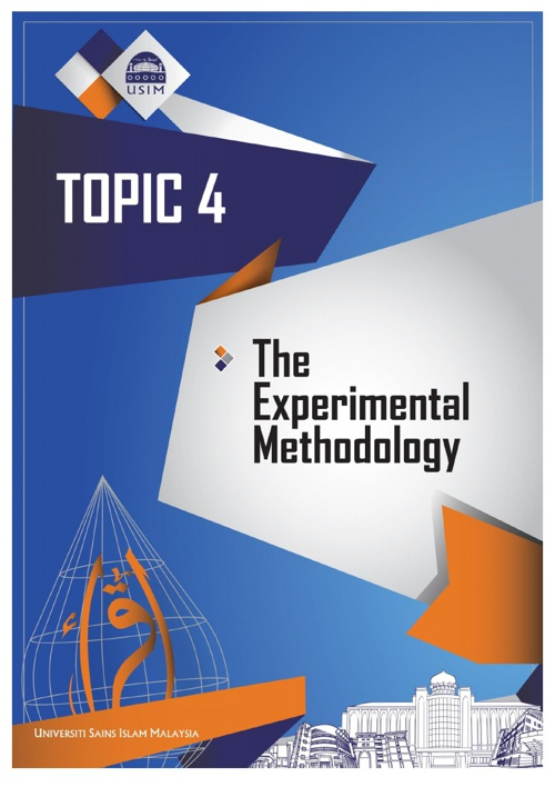 TOPIC 4 - THE EXPERIMENTAL METHODOLOGY
