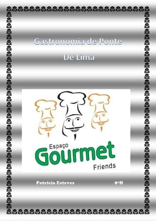 Gastronomia- Patrícia Esteves 8ºH
