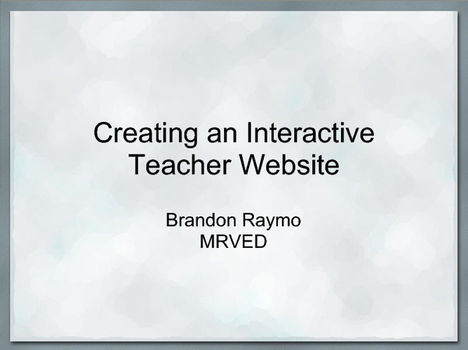 Creating an Interactive Teacher Website