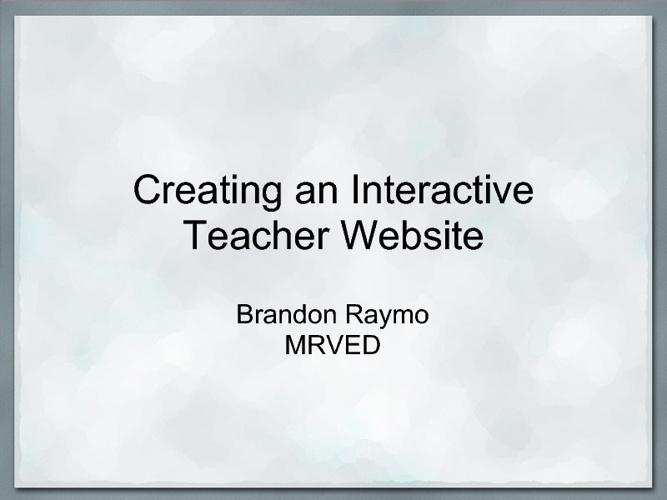Creating an Interactive Teacher Website