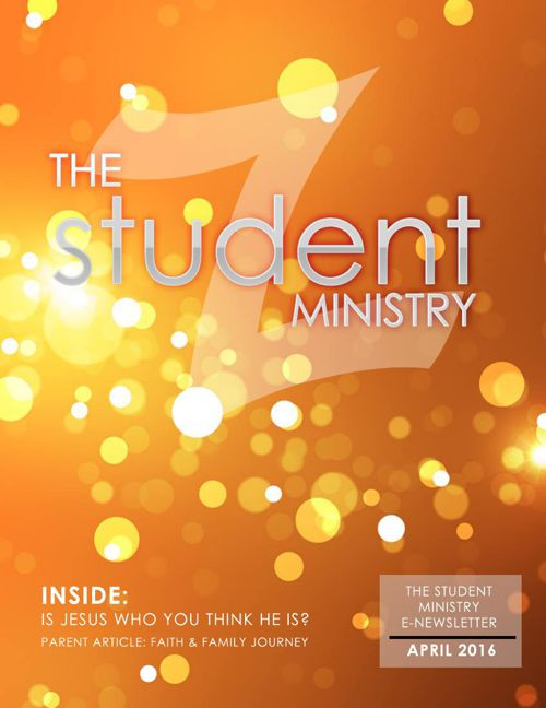 The Student Ministry Parent newsletter April 2016