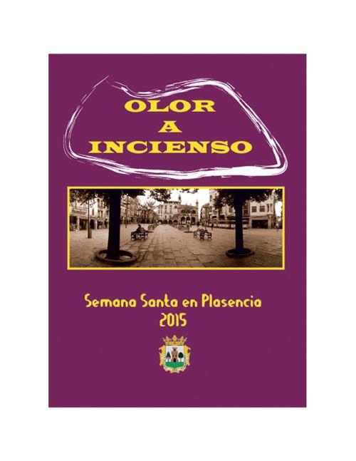 olor a incienso, Semana Santa en Plasencia 2015