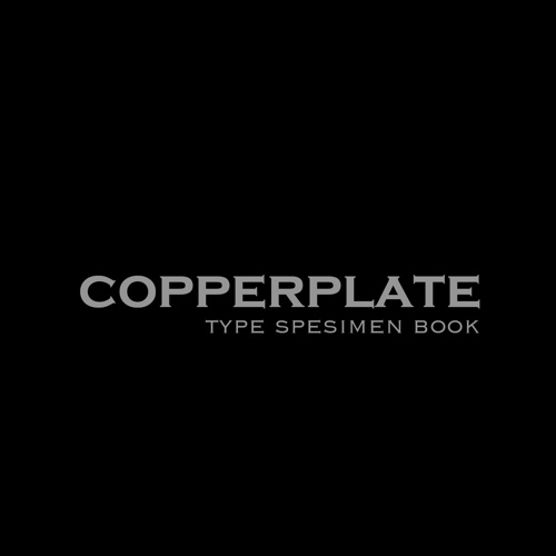 Copperplate Type Specimen Book