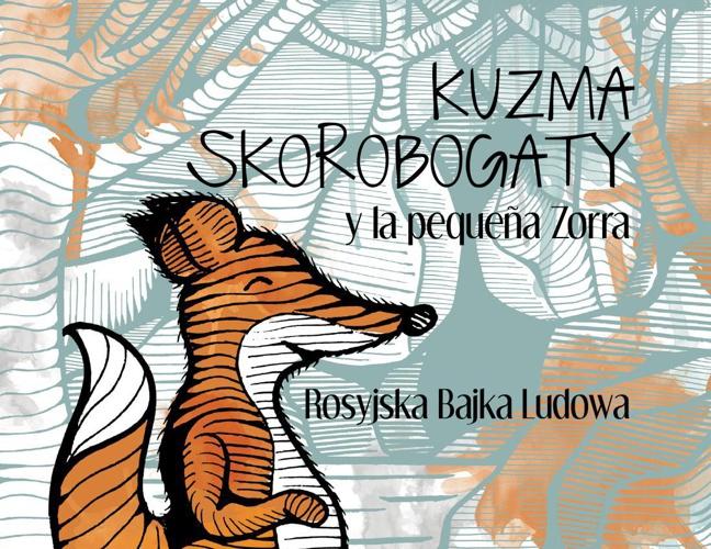 Kuzma Skorobogaty y la pequeña Zorra