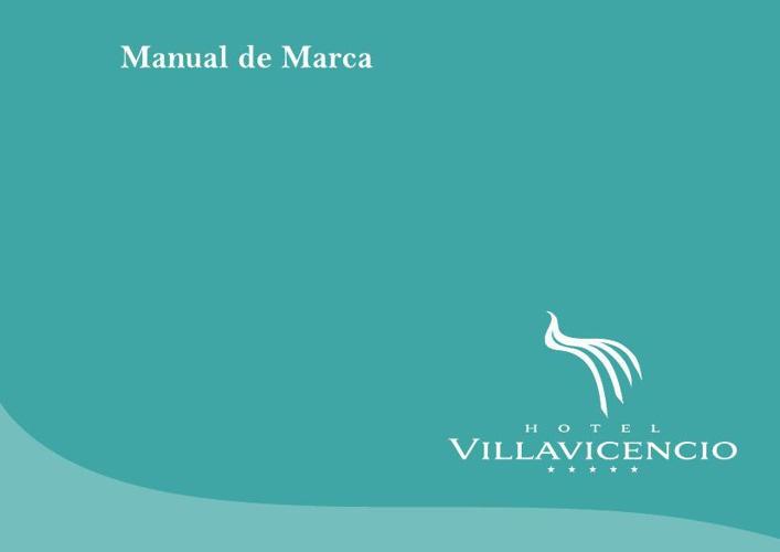 Manual de Marca | Hotel Villavicencio *****