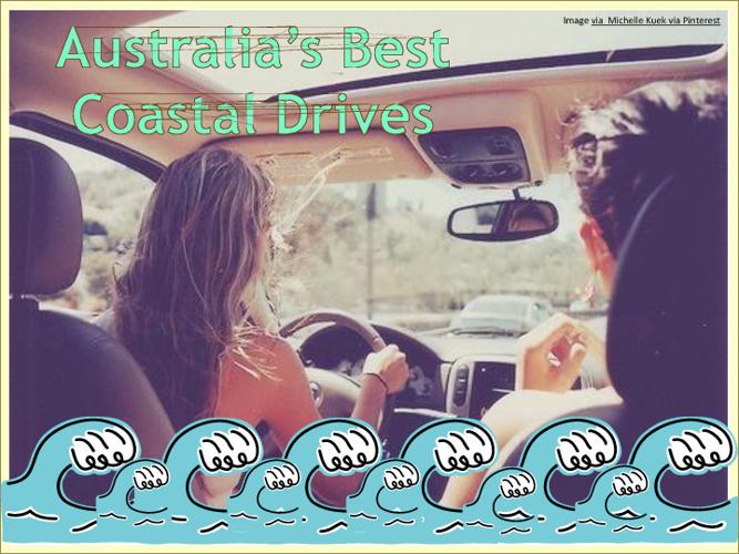 Australia's Best Coastal Drives