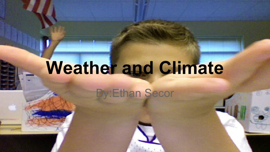 ethans weather and climate