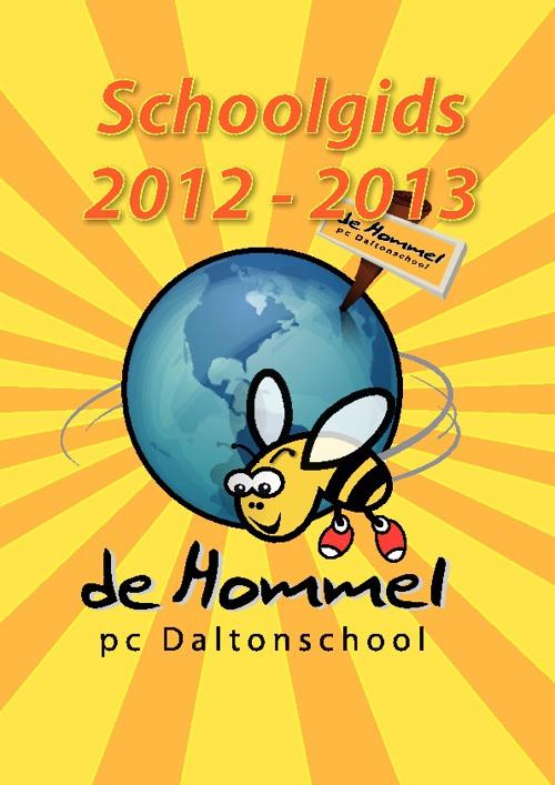 Schoolgids 2012-2013 Daltonschool de Hommel