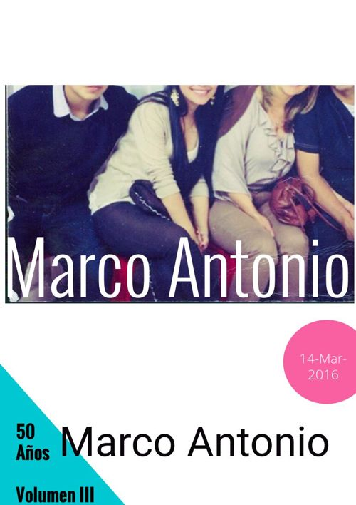 50 años de Marco Antonio. Parte II