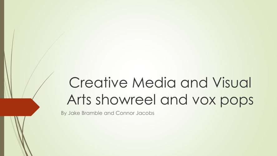 Creative Media and Visual Arts showreel and vox pops pdf