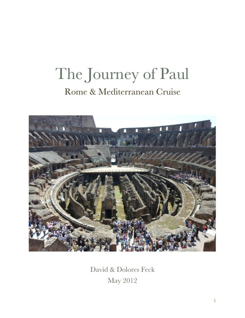 Journey of Paul  May 25 - June 3 2012