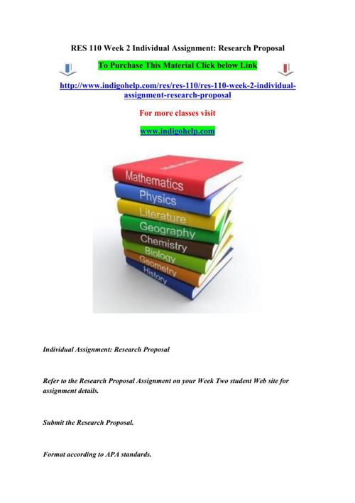 RES 110 Week 2 Individual Assignment- Research Proposal