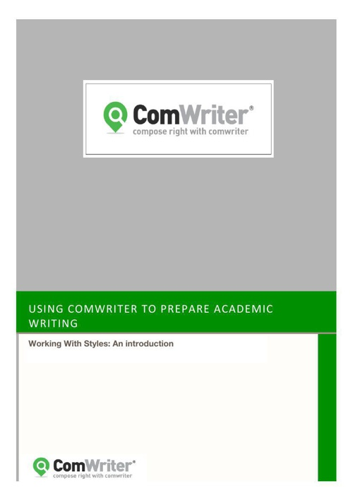ComWriter Styles: An Introduction