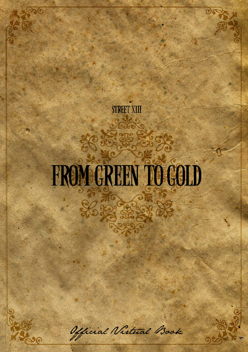 From Green To Gold - StreetXIII Virtual Book