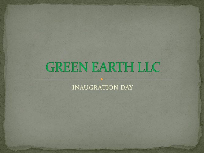 GREEN EARTH INAUGRATION DAY
