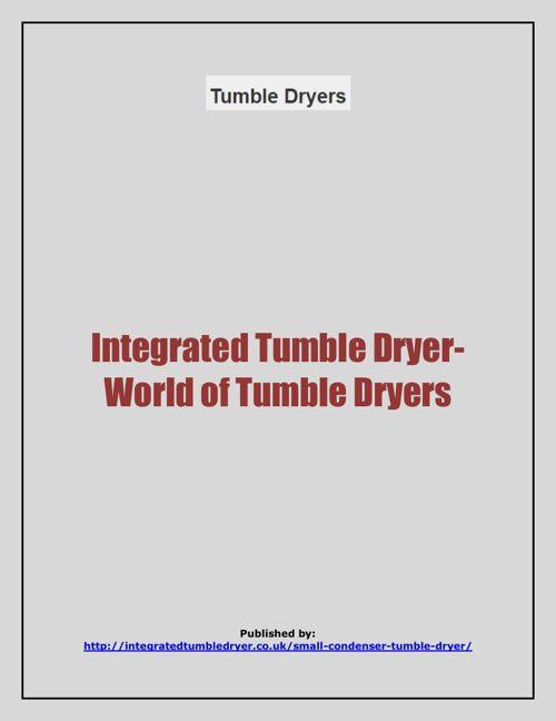 Integrated Tumble Dryer-World of Tumble Dryers