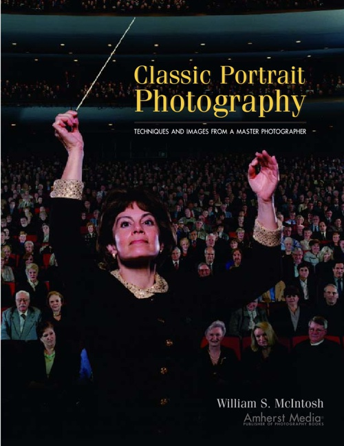 Classic Portrait PhotographyTechniques and Images from a Master