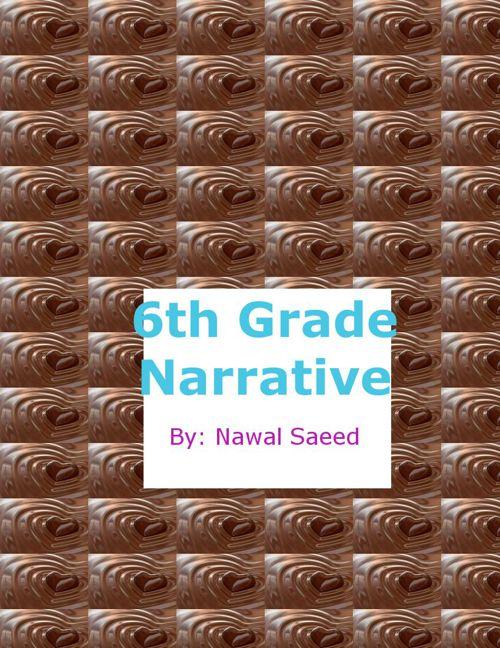 6TH Grade Narratives