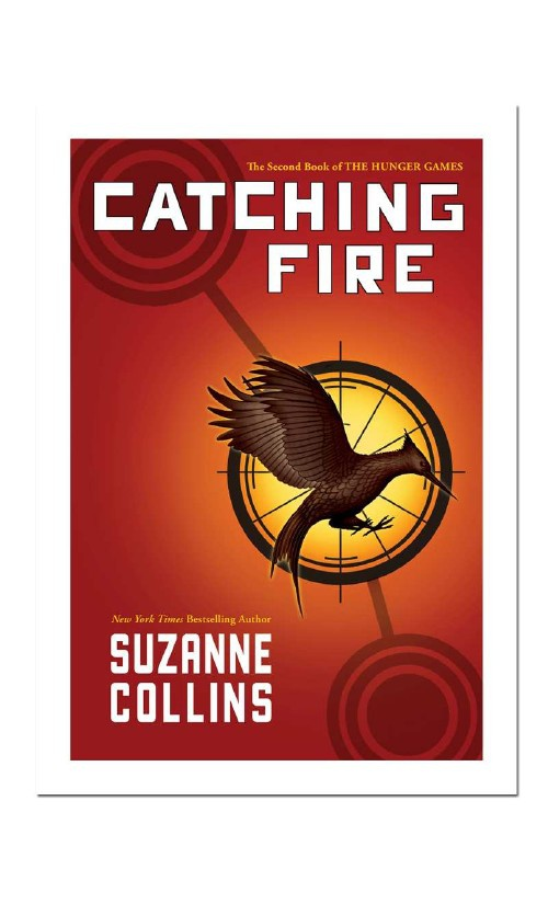 Catching Fire, Book 2, By Suzanne Collins