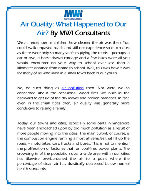 Air Quality: What Happened to Our Air? By MWI Consultants