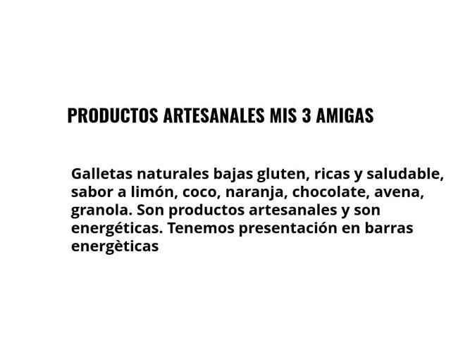 PRODUCTOS ARTESANALES MIS 3 AMIGAS