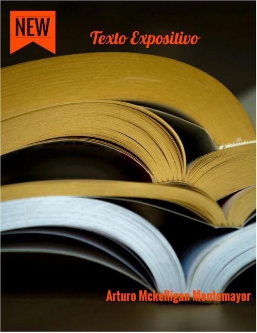 Arturo Mckelligan Montemayor 2°C-1 Texto expositivo