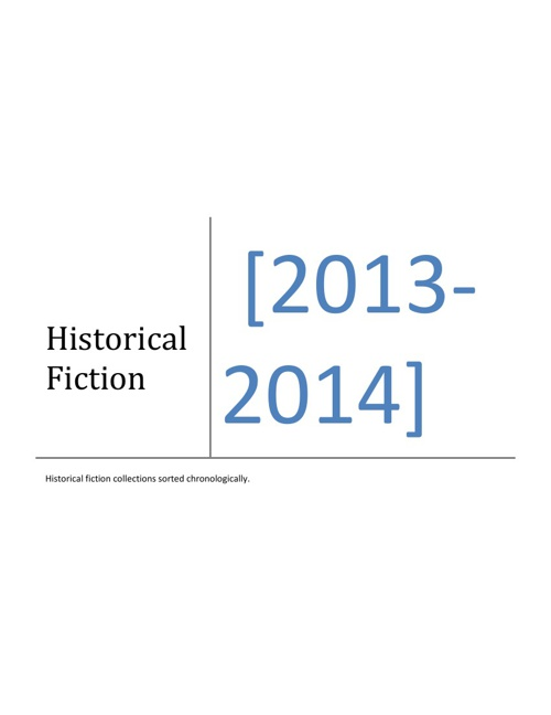 Historical Fiction- Chronology