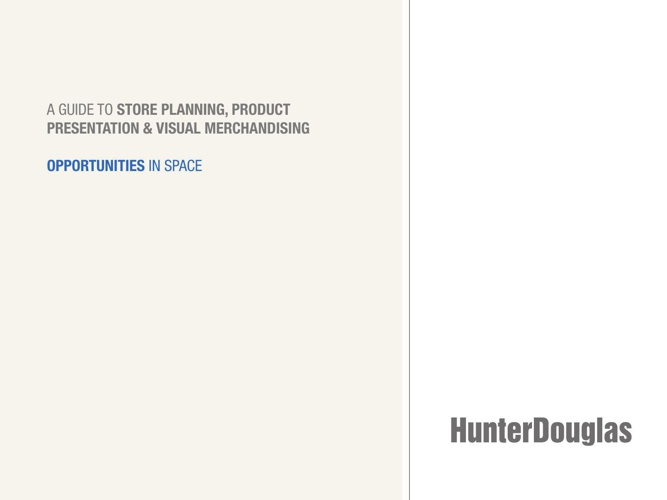Hunter Douglas Opportunities in Space