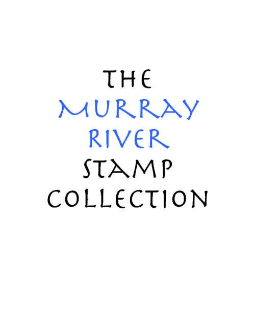 The Murray River Stamp Collection