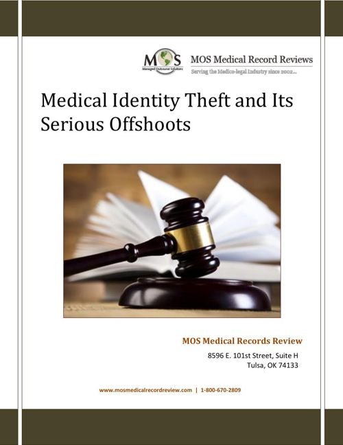 Medical Identity Theft and Its Serious Offshoots