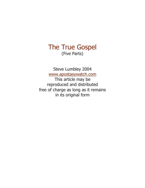 The True Gospel - Pt 1