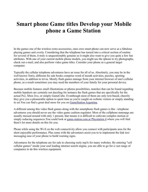 Smart phone Game titles Develop your Mobile phone a Game Station