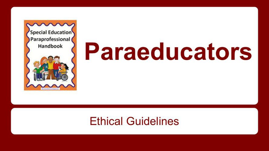 Ethical Considerations for Paraeducators