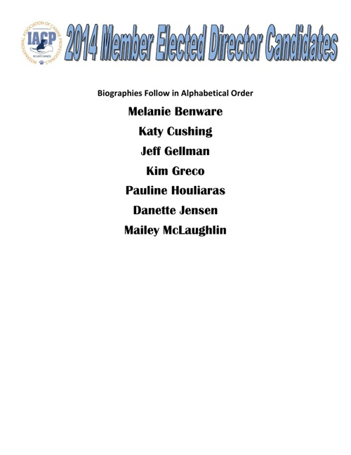 2014 Candidates - 2 Member Elected Board Positions