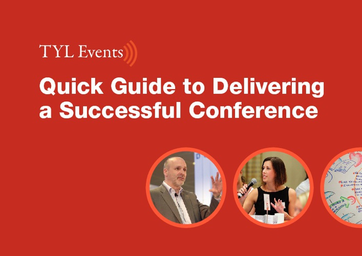 TYL Events - Quick Guide to Delivering a Successful Conference