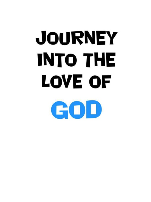 Journey Into the Love of God