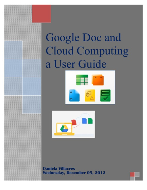 Google Doc and Cloud Computing a User Guide