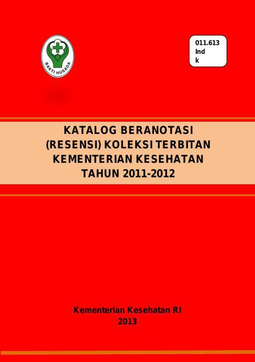 KATALOG BERANOTASI RESENSI TERBITAN KEMKES 2013